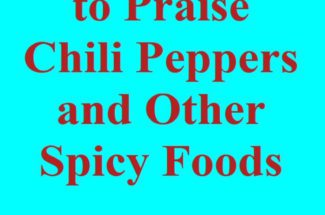 Let's Use Free Speech to Praise Chili Peppers and Other Spicy Foods